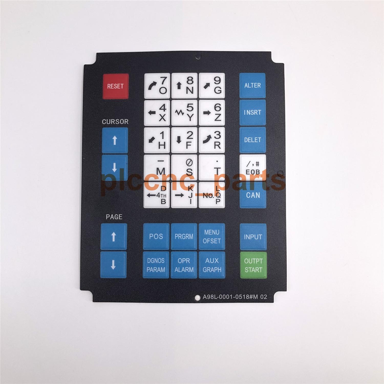 1X For Fanuc A98L-0001-0518#M02 Membrane Keysheet Keypad Keyboard