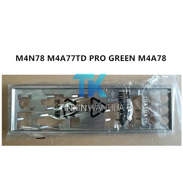I//O SHIELD back plate BLENDE BRACKET for ASUS M4N78 M4A77TD PRO GREEN M4A78